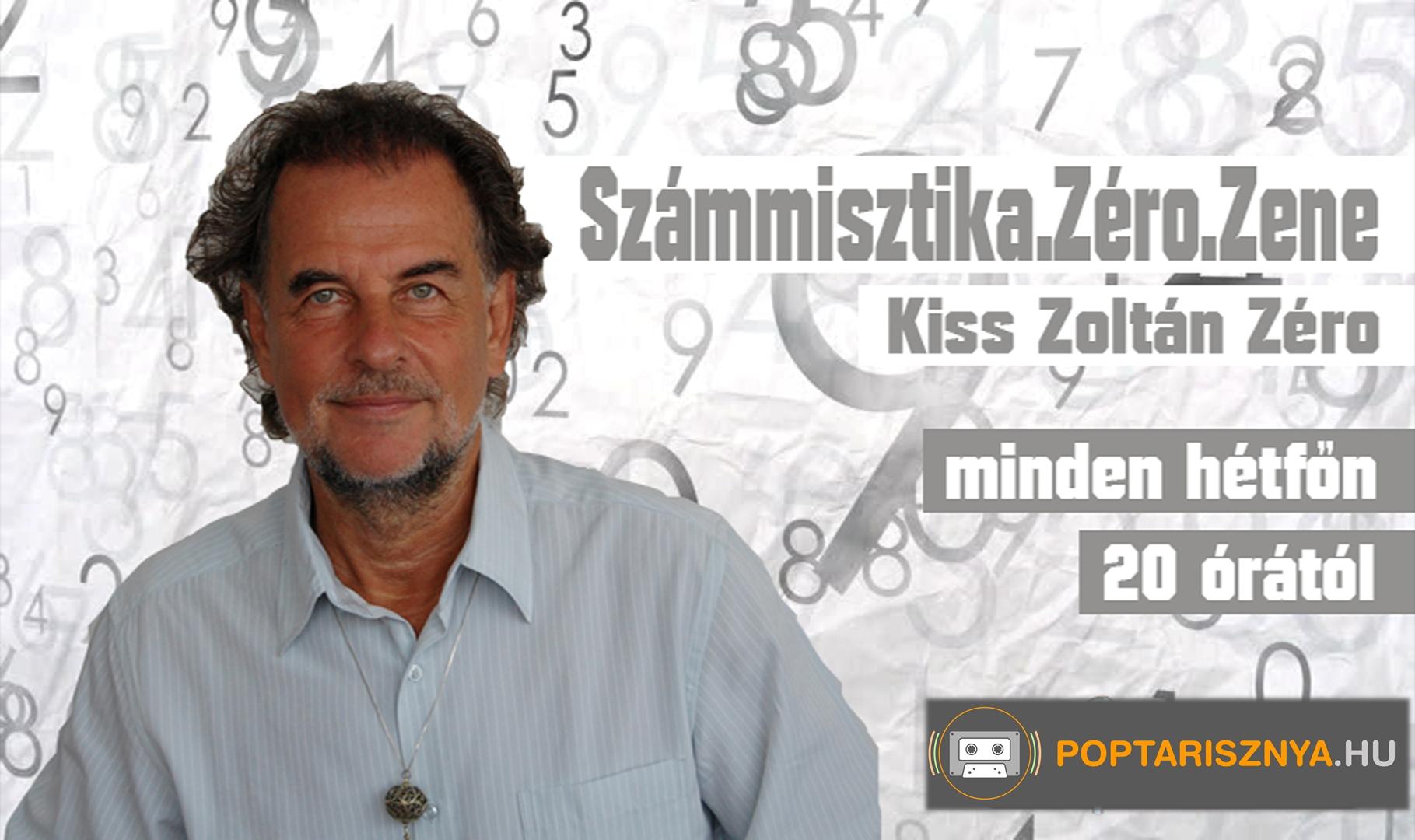 Számmisztikai műsor Kiss Zoltán Zéróval!