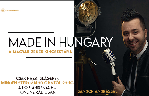 Made in Hungary Sándor Andrással!